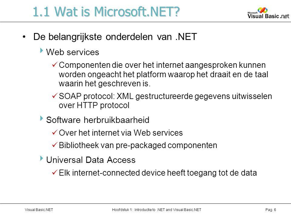 1.1 Wat is Microsoft.NET De belangrijkste onderdelen van .NET