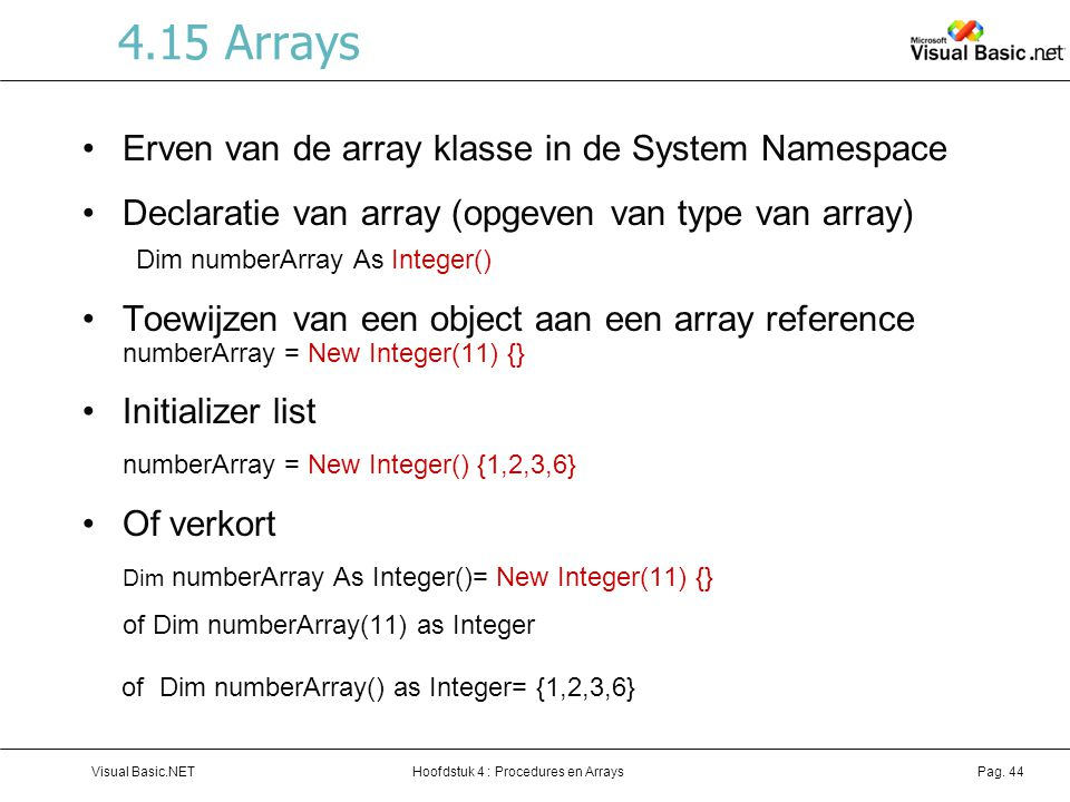4.15 Arrays Erven van de array klasse in de System Namespace