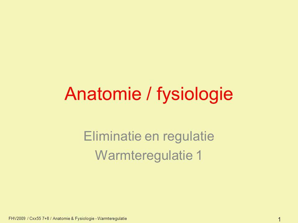 AFI1 Eliminatie en regulatie Warmteregulatie 1