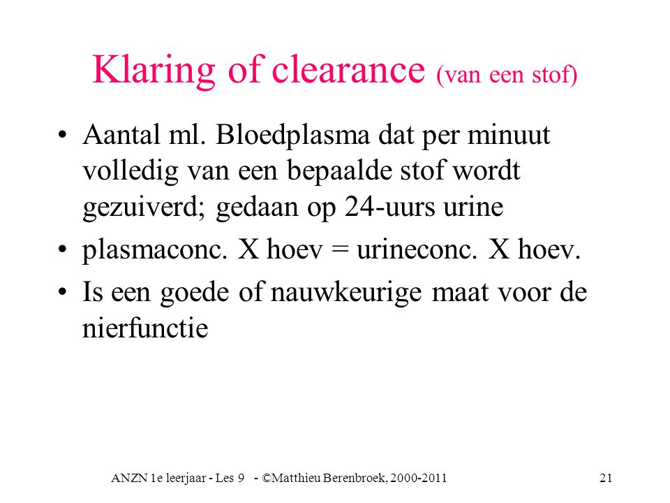 Klaring of clearance (van een stof)