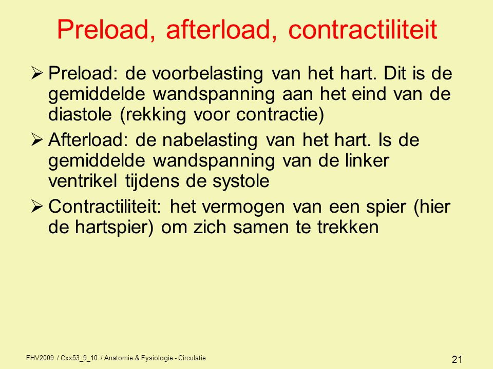 Preload, afterload, contractiliteit