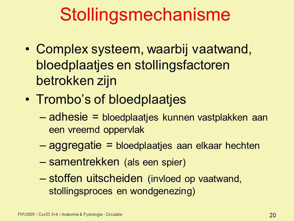 Stollingsmechanisme Complex systeem, waarbij vaatwand, bloedplaatjes en stollingsfactoren betrokken zijn.
