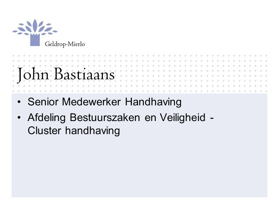 John Bastiaans Senior Medewerker Handhaving