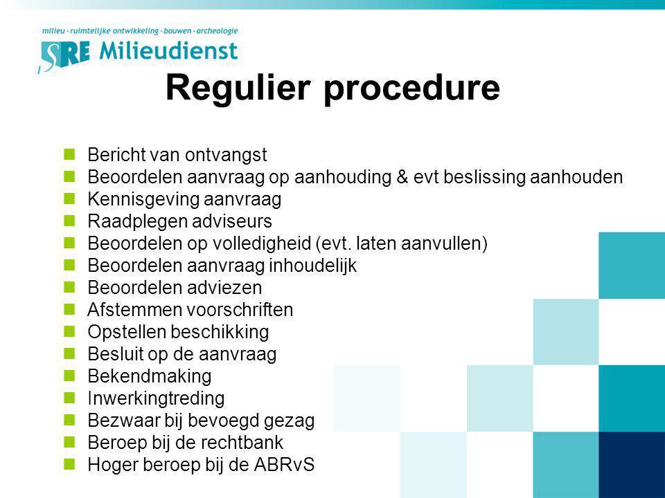 Regulier procedure Bericht van ontvangst