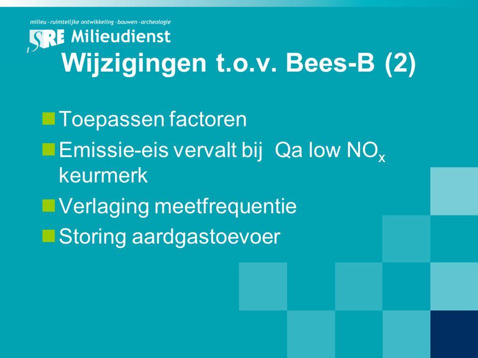 Wijzigingen t.o.v. Bees-B (2)