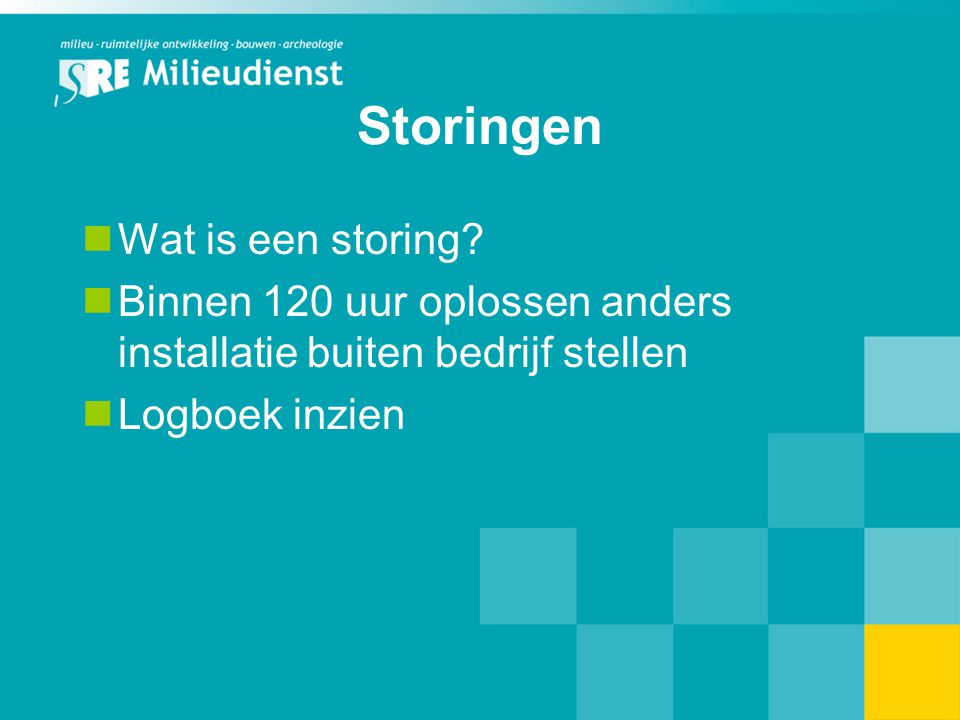 Storingen Wat is een storing