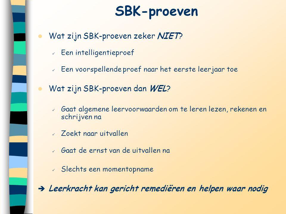 SBK-proeven Wat zijn SBK-proeven zeker NIET