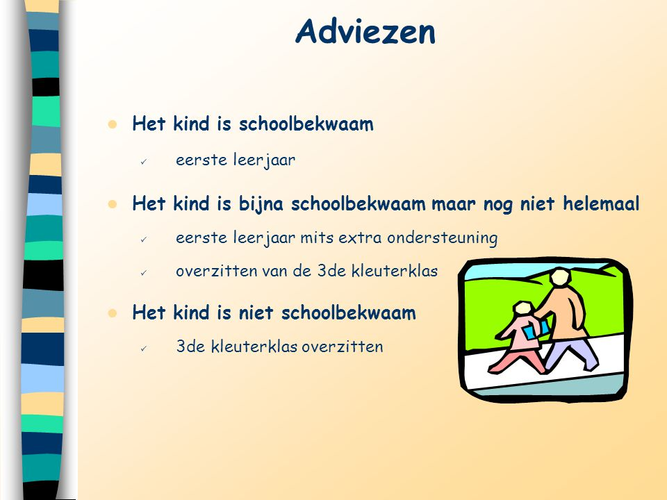 Adviezen Het kind is schoolbekwaam