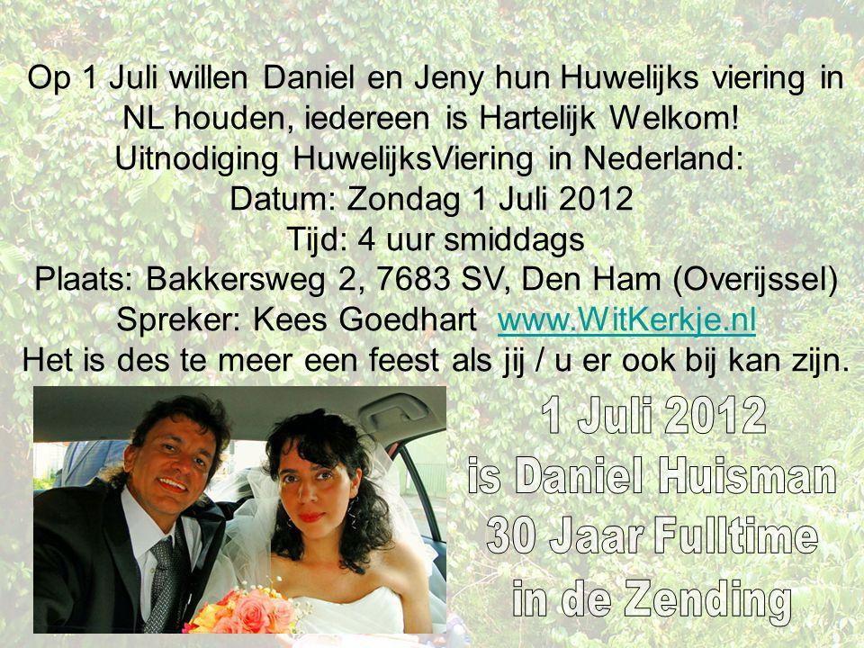Uitnodiging HuwelijksViering in Nederland: Datum: Zondag 1 Juli 2012