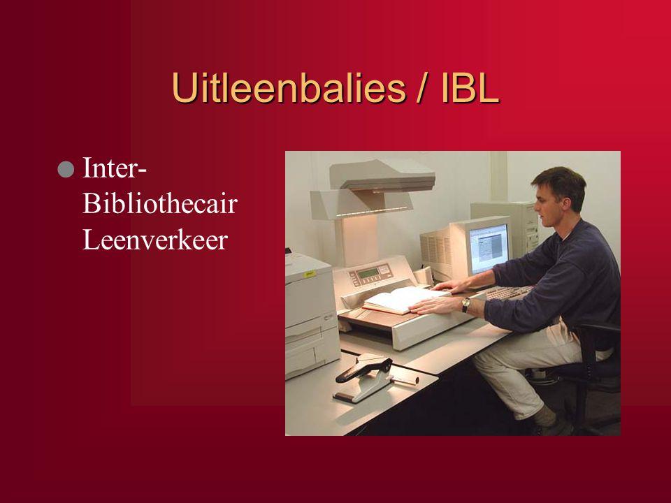 Uitleenbalies / IBL Inter- Bibliothecair Leenverkeer IBL