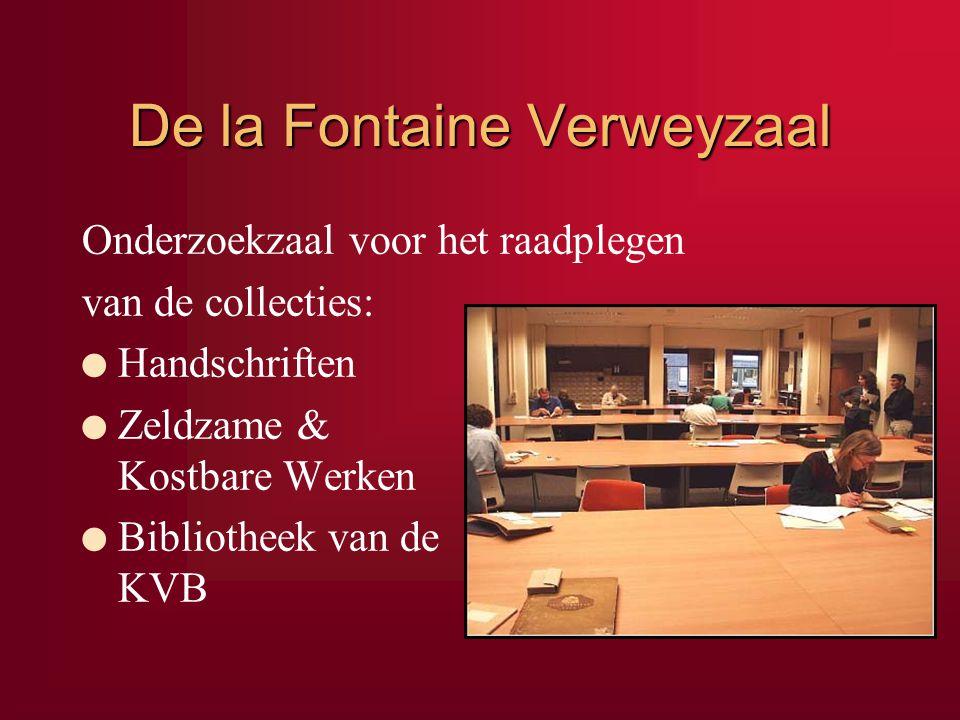 De la Fontaine Verweyzaal