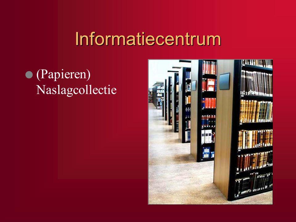 Informatiecentrum (Papieren) Naslagcollectie