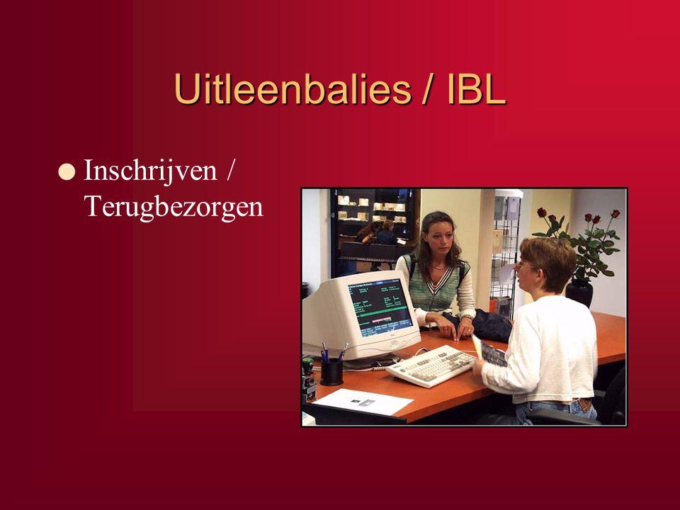 Uitleenbalies / IBL Inschrijven / Terugbezorgen