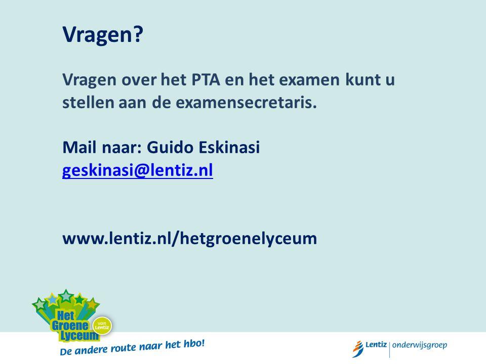Vragen Vragen over het PTA en het examen kunt u stellen aan de examensecretaris. Mail naar: Guido Eskinasi.