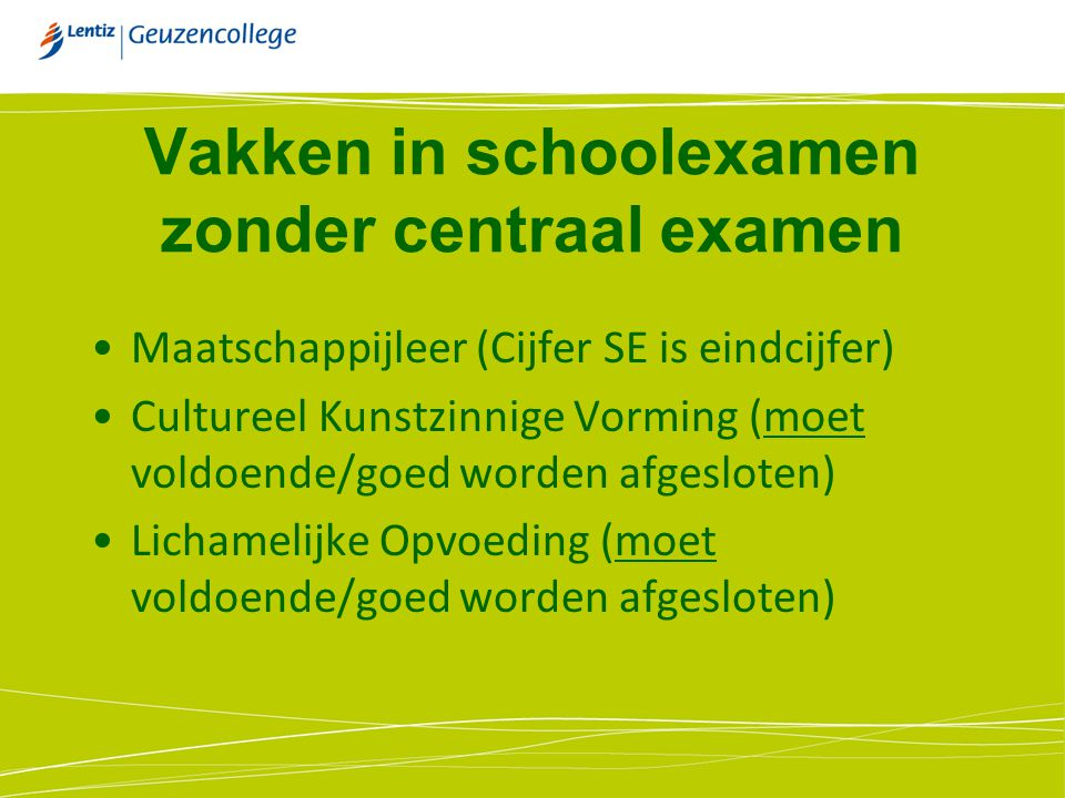 Vakken in schoolexamen zonder centraal examen