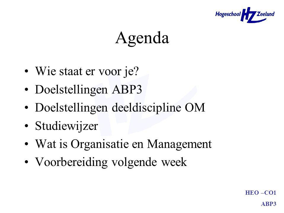 Agenda Wie staat er voor je Doelstellingen ABP3