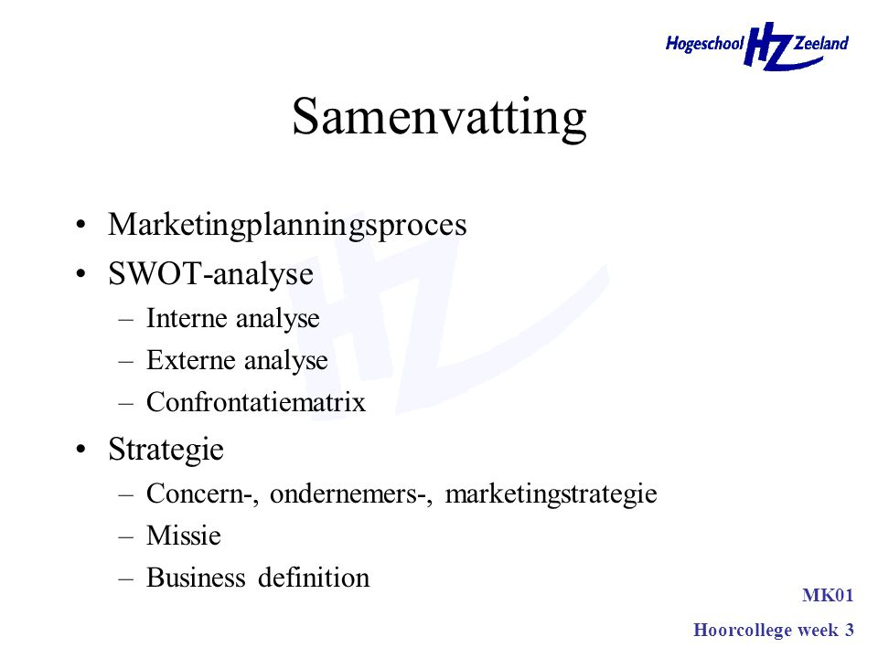 Samenvatting Marketingplanningsproces SWOT-analyse Strategie
