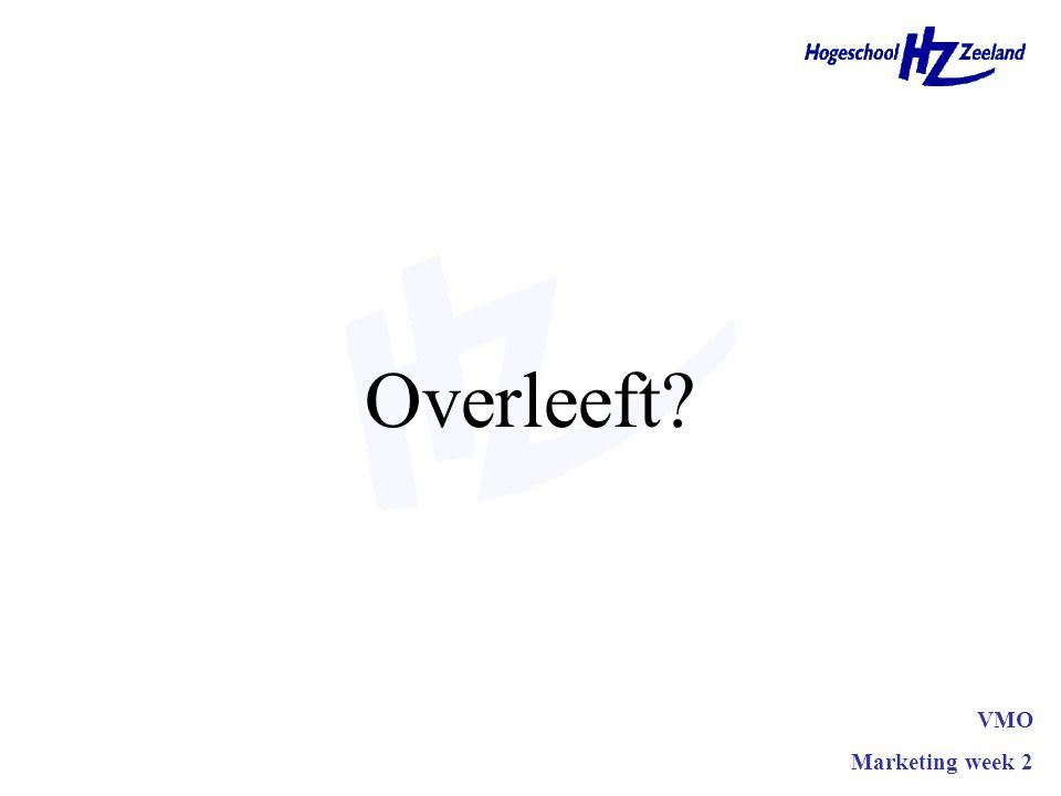 Overleeft VMO Marketing week 2