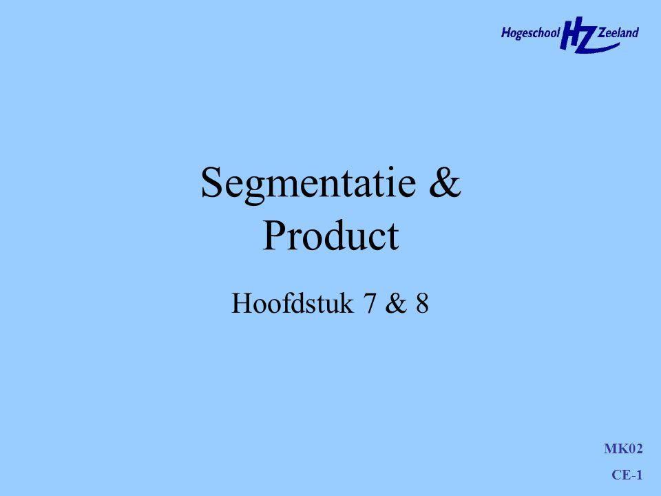 Segmentatie & Product Hoofdstuk 7 & 8