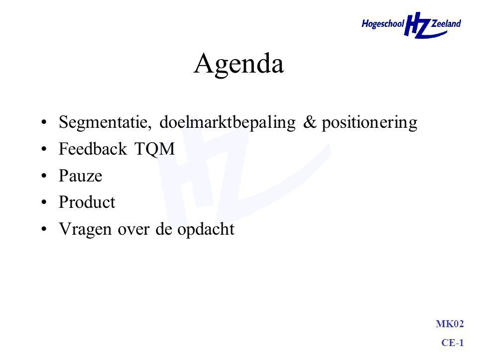 Agenda Segmentatie, doelmarktbepaling & positionering Feedback TQM