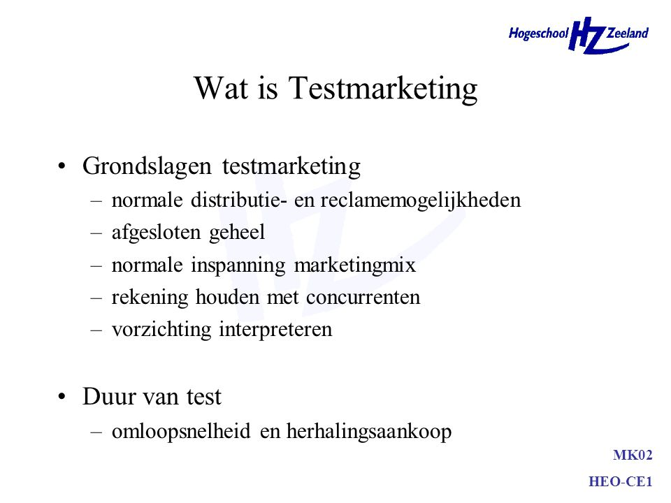 Wat is Testmarketing Grondslagen testmarketing Duur van test