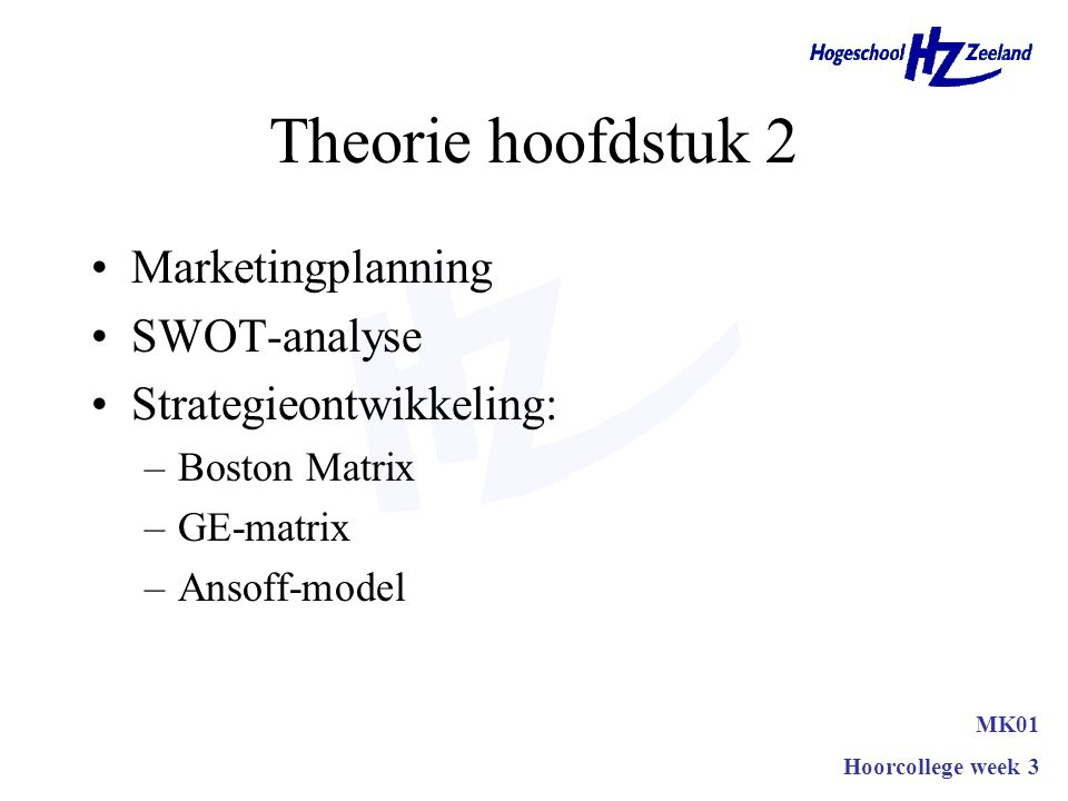 Theorie hoofdstuk 2 Marketingplanning SWOT-analyse