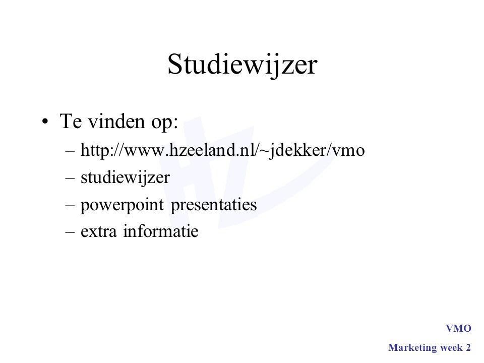 Studiewijzer Te vinden op: http://www.hzeeland.nl/~jdekker/vmo