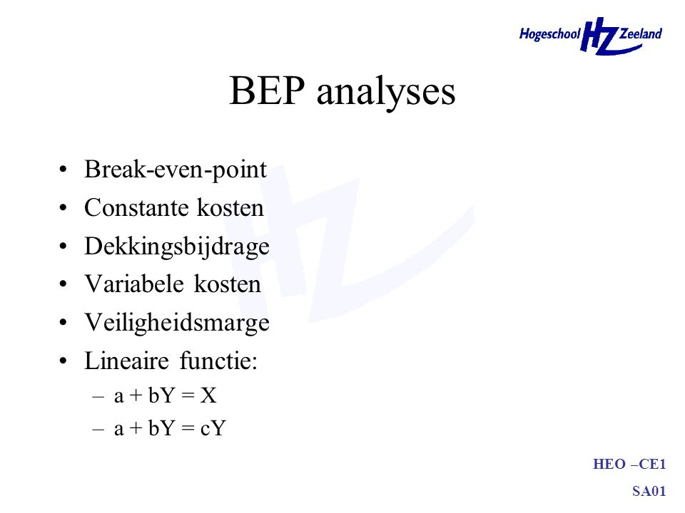 BEP analyses Break-even-point Constante kosten Dekkingsbijdrage
