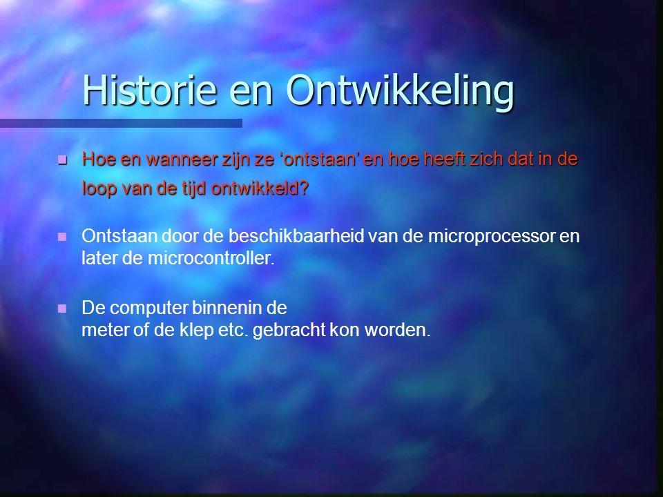 Historie en Ontwikkeling