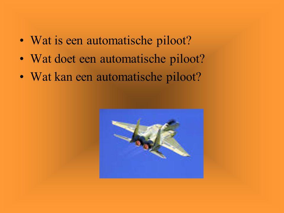 Wat is een automatische piloot