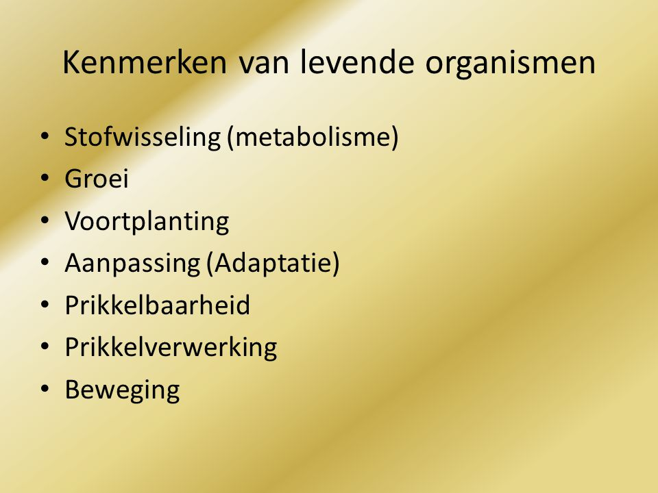 Kenmerken van levende organismen