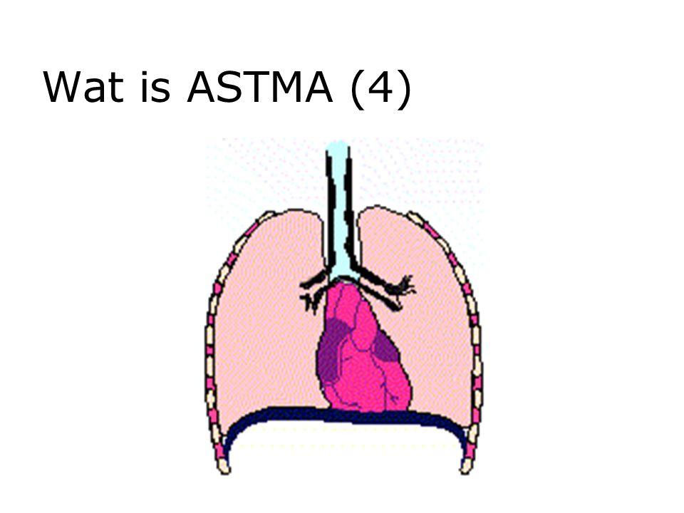 Wat is ASTMA (4)