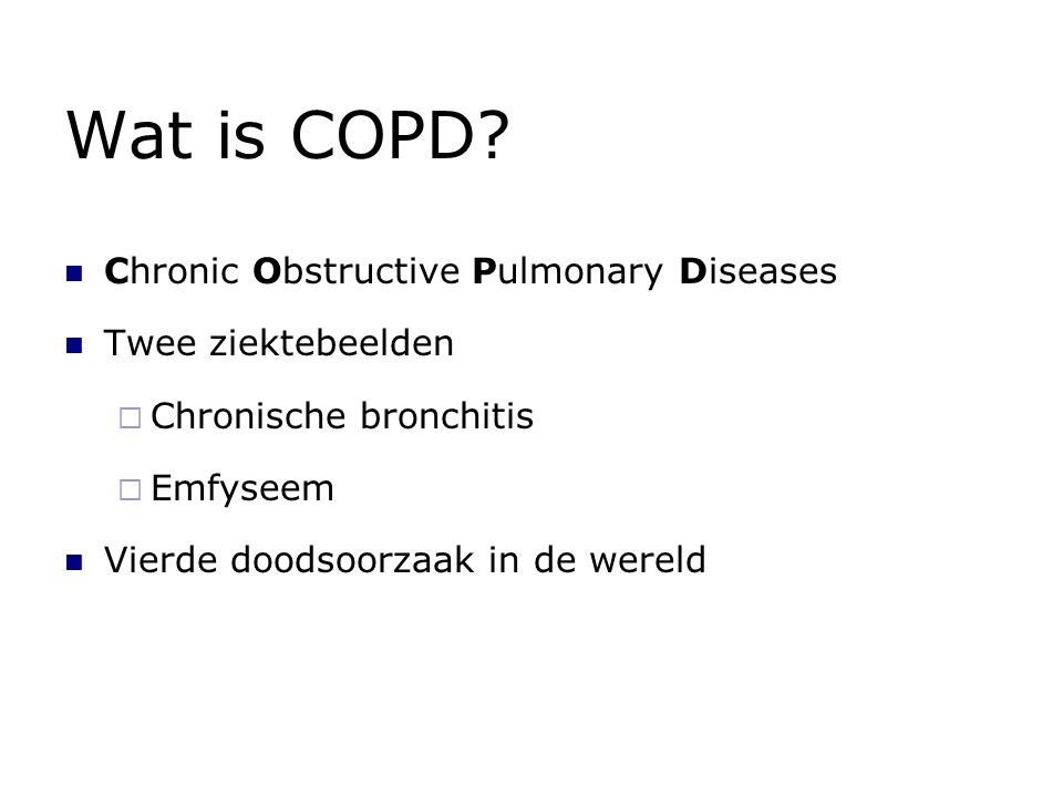 Wat is COPD Chronic Obstructive Pulmonary Diseases Twee ziektebeelden