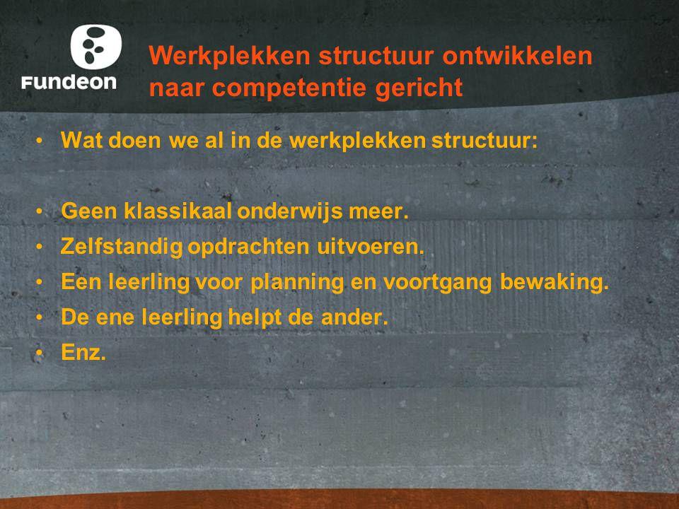 Werkplekken structuur ontwikkelen naar competentie gericht