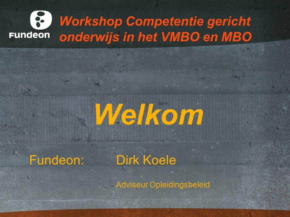 Workshop Competentie gericht onderwijs in het VMBO en MBO