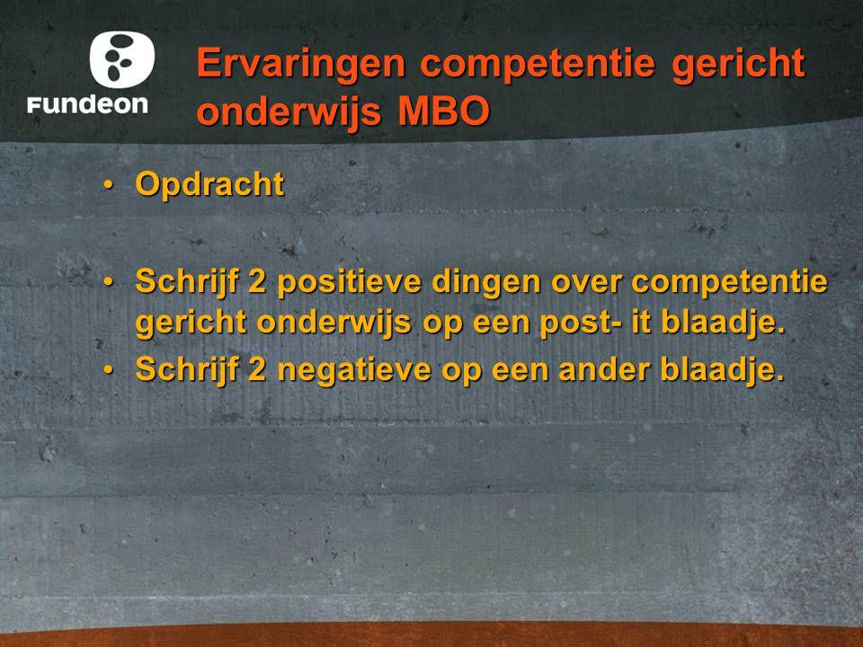 Ervaringen competentie gericht onderwijs MBO