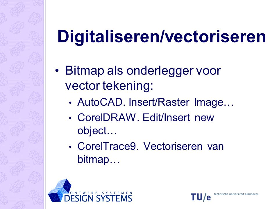 Digitaliseren/vectoriseren