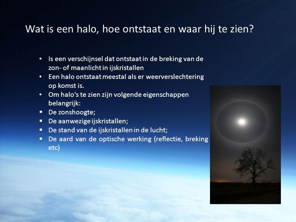 Wat is een halo, hoe ontstaat en waar hij te zien