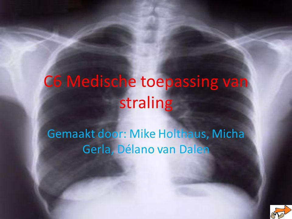 C6 Medische toepassing van straling