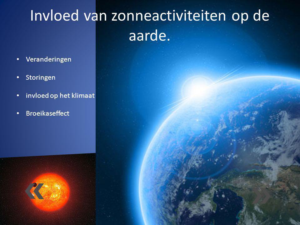 Invloed van zonneactiviteiten op de aarde.