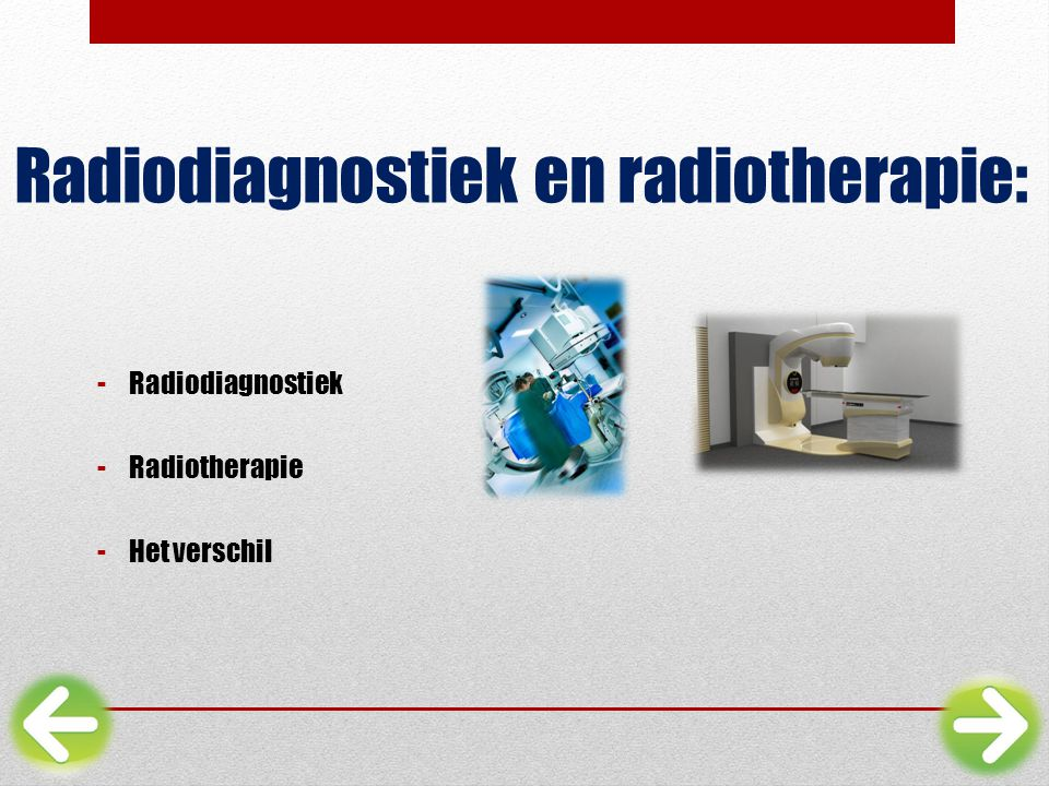 Radiodiagnostiek en radiotherapie: