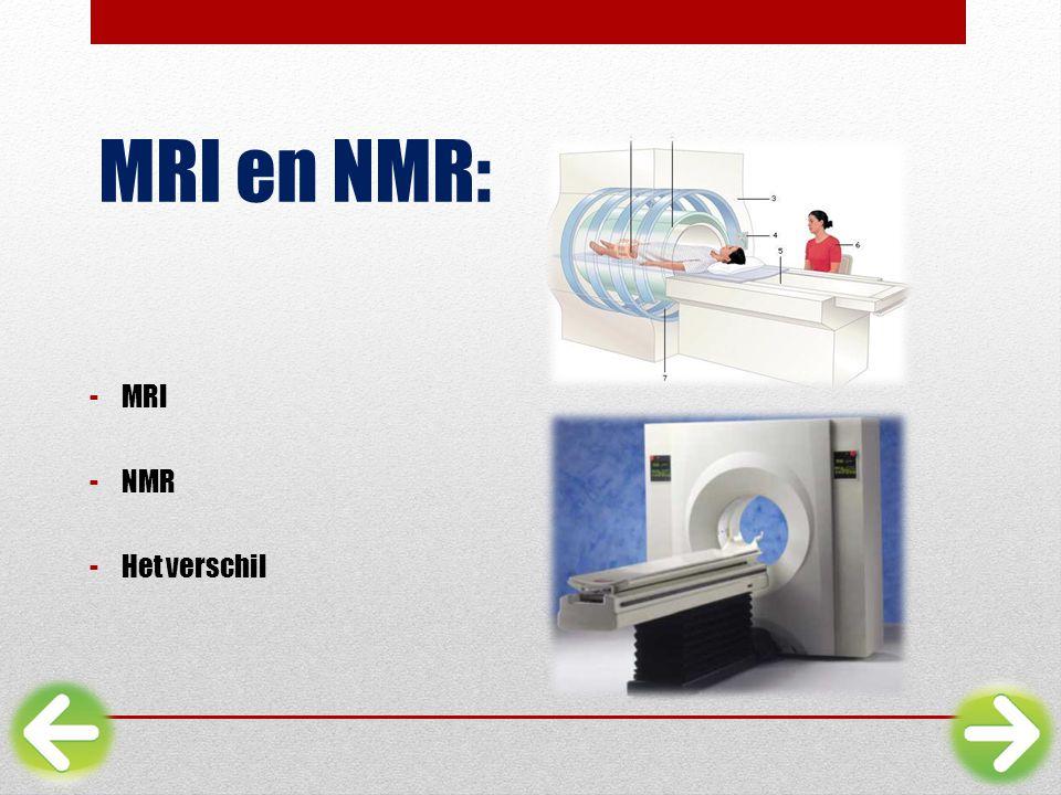 MRI en NMR: MRI NMR Het verschil