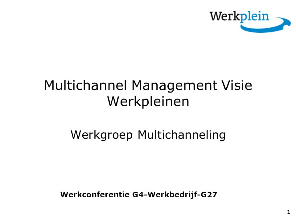 Multichannel Management Visie Werkpleinen