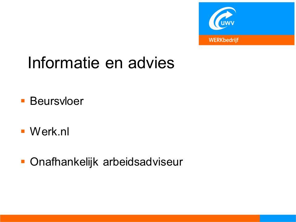 Informatie en advies Beursvloer Werk.nl Onafhankelijk arbeidsadviseur