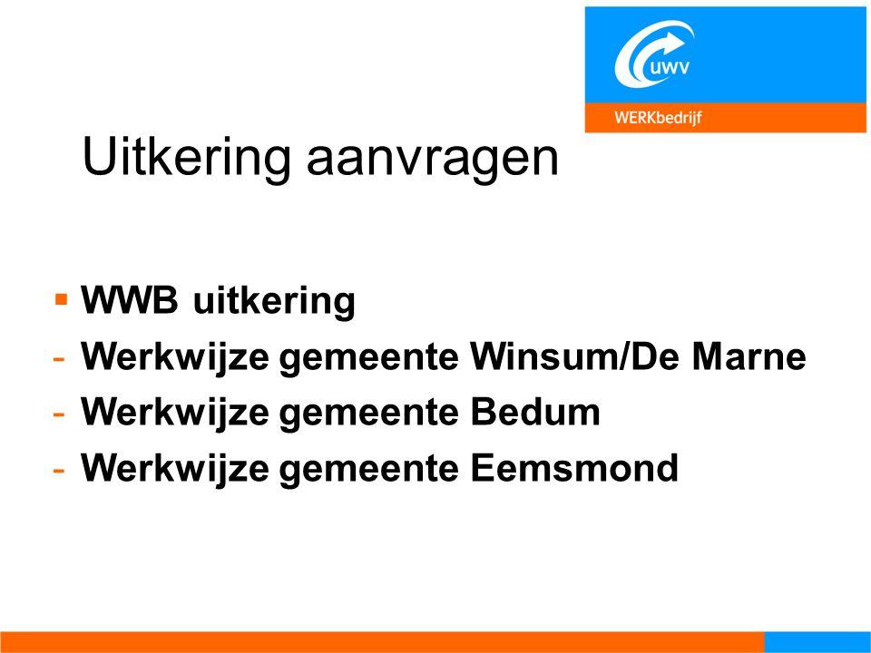 Uitkering aanvragen WWB uitkering Werkwijze gemeente Winsum/De Marne