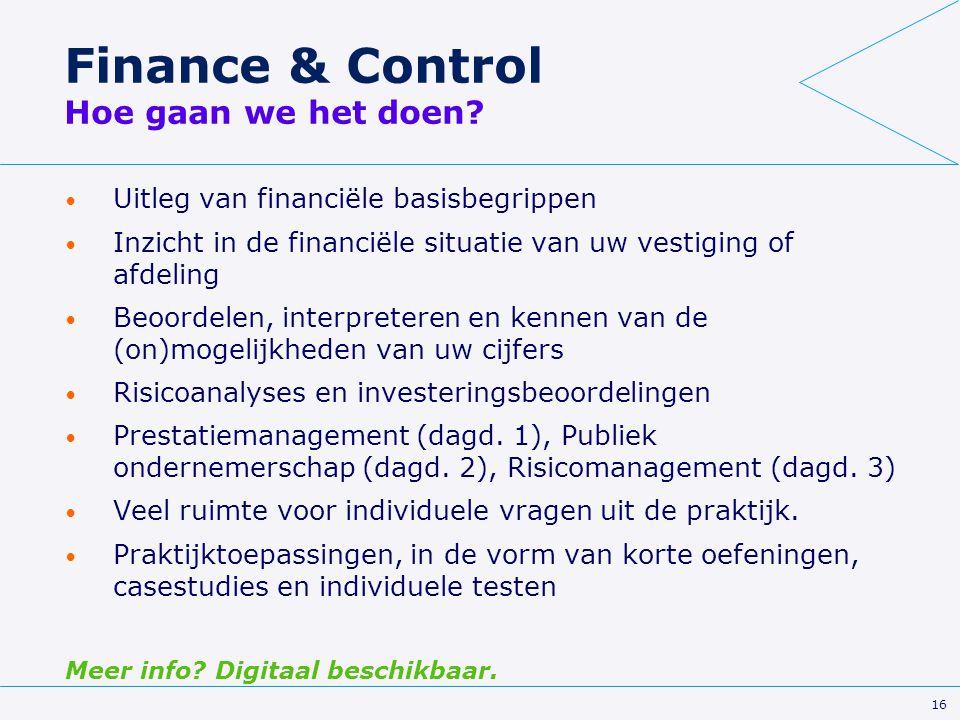 Finance & Control Hoe gaan we het doen