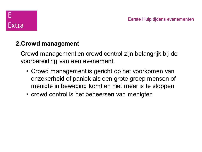 crowd control is het beheersen van menigten
