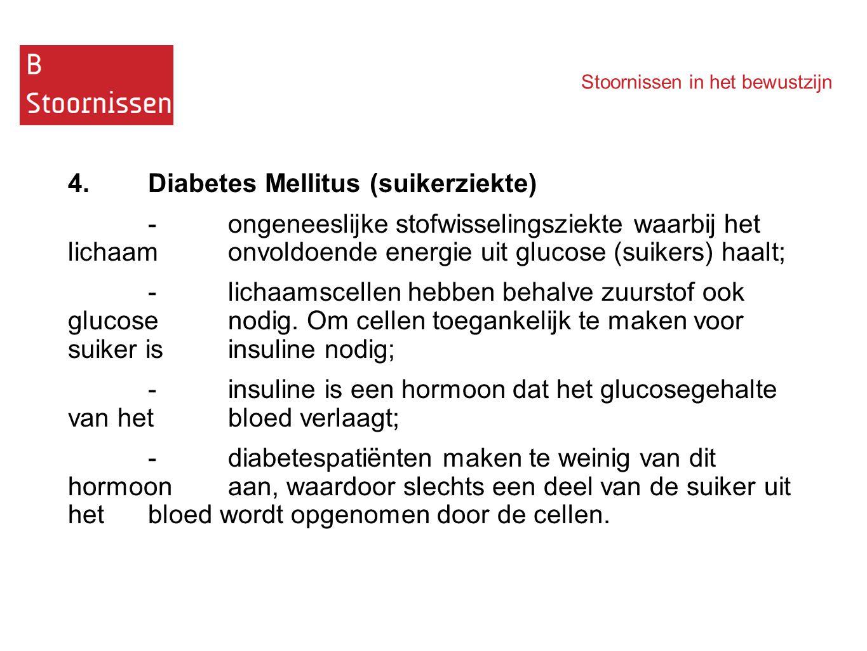 4. Diabetes Mellitus (suikerziekte)