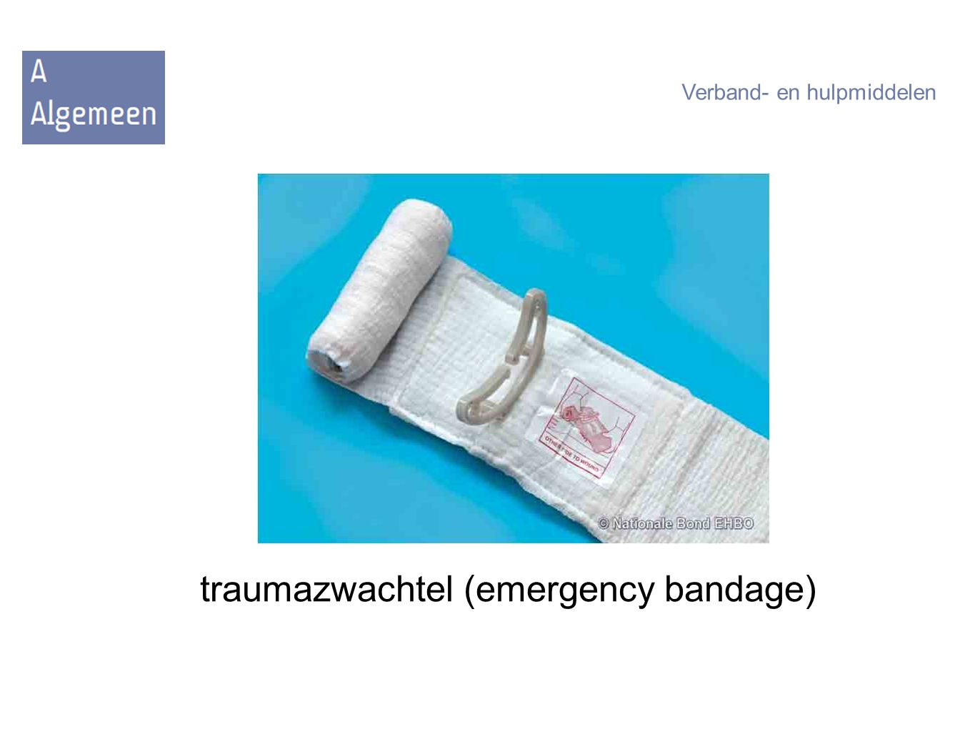 traumazwachtel (emergency bandage)