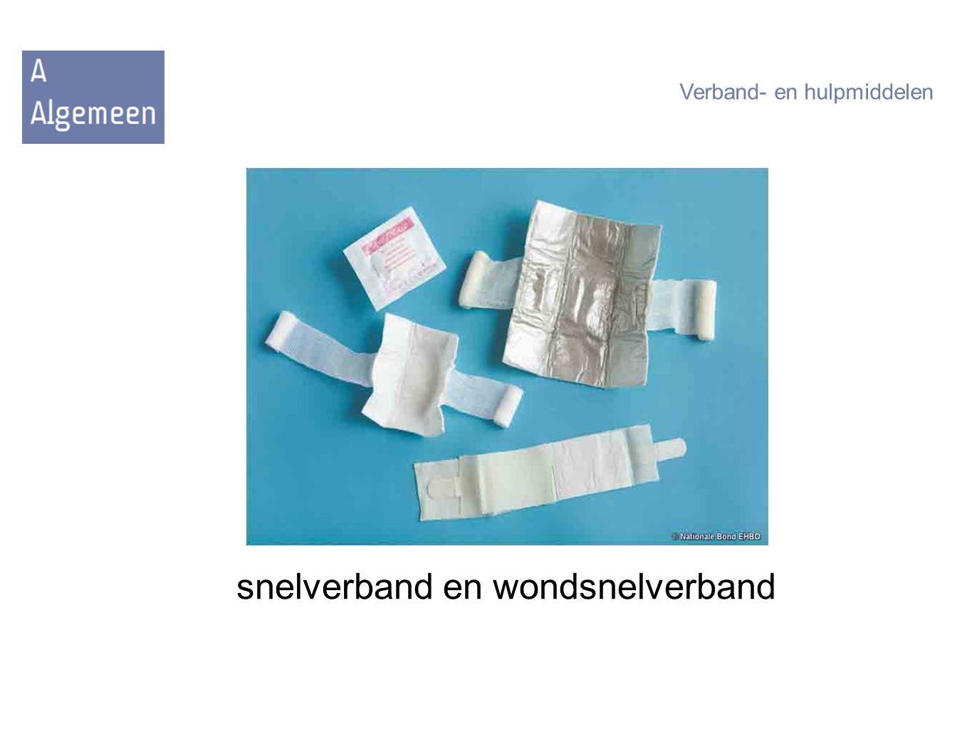 snelverband en wondsnelverband